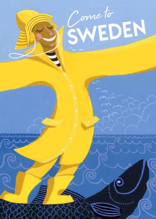 Affisch som föreställer en glad person i gul regnrock i Sverige
